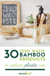 30 Zero Waste Bamboo Products To Reduce Plastic Use
