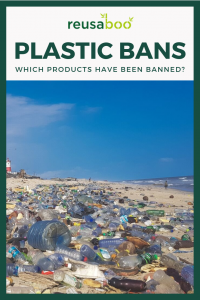 Which Single Use Plastic Products Have Been Banned?