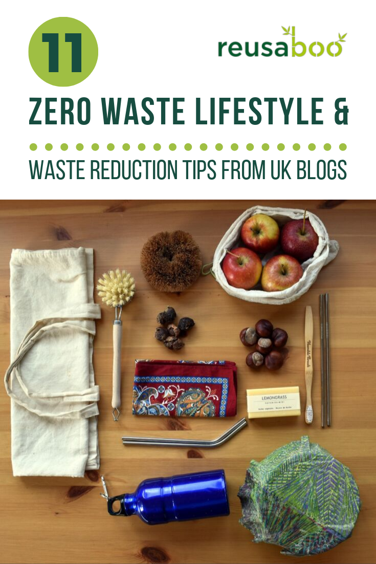 11 Zero Waste Lifestyle and Waste Reduction Tips from UK Blogs