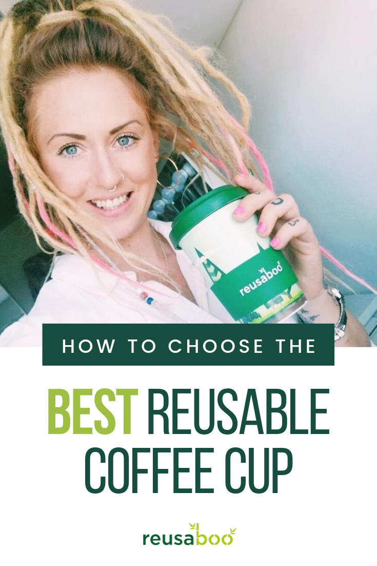 How To Choose The Best Reusable Coffee Cup