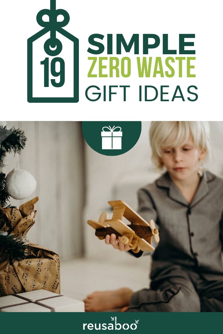 19 Simple Zero Waste Gift Ideas | Reusaboo