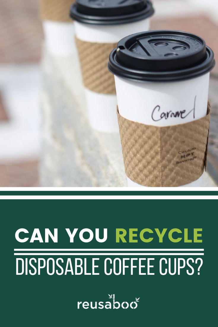 Can You Recycle Disposable Coffee Cups?
