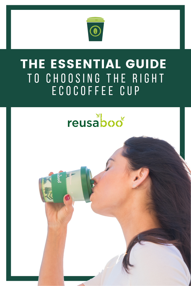 The Essential Guide To Choosing The Right EcoCoffee Cup